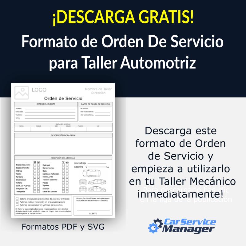 Descarga GRATIS - Formato de Orden de Servicio para Taller Mecánico